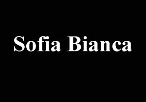 Sofia Bianca